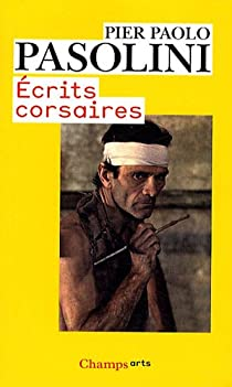Écrits corsaires par Pasolini