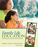 By Stephen F. Duncan - Family Life Education: Principles and Practices for Effective Outreach: 2nd (second) Edition