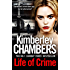 Life of Crime: The gripping, epic new thriller from the No 1 bestseller