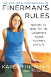 cs executive - Finerman's Rules: Secrets I'd Only Tell My Daughters About Business and Life
