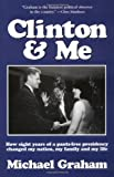 Clinton and Me, Michael Graham, 0964855321