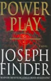 Power Play, Joseph Finder, 0312347480