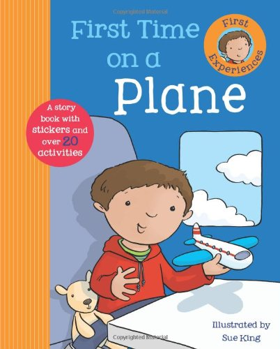 Read Online First Time on a Plane (First Experience Sticker Storybook) ebook