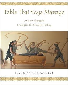 Table Thai Yoga Massage: Amazon.es: Heath Reed, Nicole Reed ...