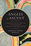 Angles of Ascent: A Norton Anthology of Contemporary African American Poetry