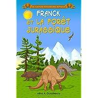 Franck et la Forêt Jurassique: Conte educatif avec des dinosaures