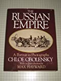 The Russian Empire, Chloe Obolensky and Max Hayward, 0394410297