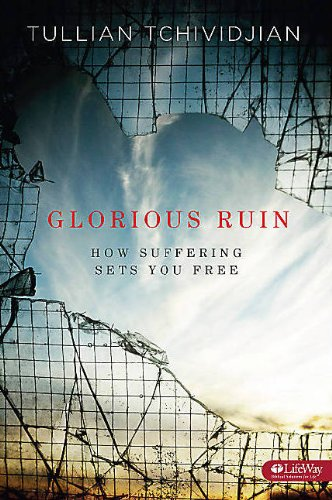 Download Glorious Ruin: How Suffering Sets You Free (Member Book) pdf epub