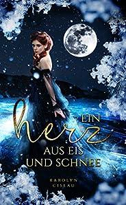 Ein Herz aus Eis und Schnee (German Edition)
