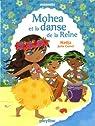 Première lecture Minimiki : Mohea et la danse de la reine - Tome 2 par Nadja