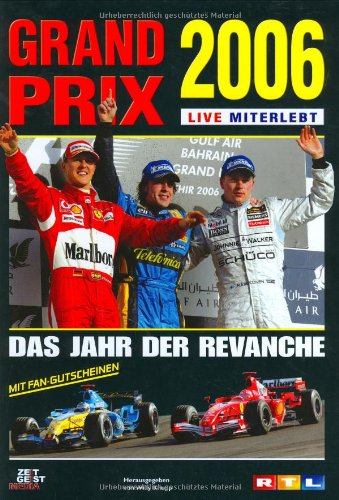 Grand Prix 2006 - live miterlebt