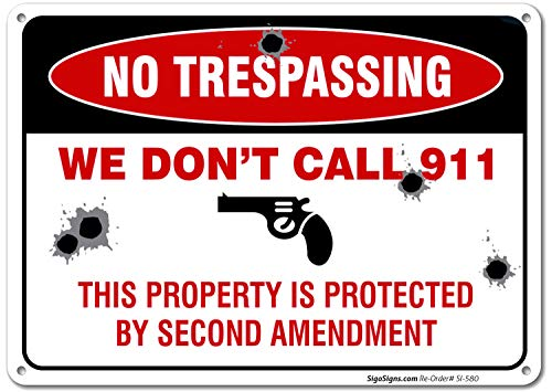 Sign Call - No Trespassing Sign, This Property is Protected by Second Amendment, 10x14 Rust Free .040 Aluminum UV Printed, Easy to Mount Weather Resistant Long Lasting Ink Made in USA by SIGO SIGNS