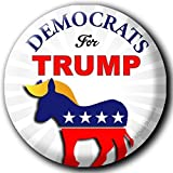 DEMOCRATS for TRUMP! 6-PACK BUTTONS! POLITICAL CAMPAIGN ELECTION Pins Badges L@@K SIX BUTTONS! - TIME TO SWITCH SIDES!!!