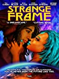 Strange Frame: Love and Sax
