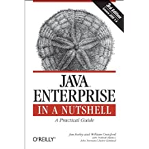 Java Enterprise in a Nutshell: A Practical Guide