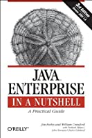 Java Enterprise in a Nutshell, 3rd Edition Front Cover