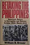 Front cover for the book Retaking the Philippines by William B. Breuer
