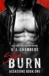 Slow Burn: A Bad Boy Romance (Assassins Book 1)