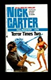 Terror Times Two, Nick Carter, 0441572855