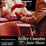 Killer Cousins: Cealie Gunther Series, Book 2   June Shaw