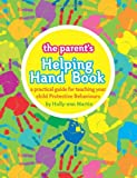 The Helping Handbook for Parents, Holly-ann Martin, 0980324092