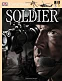 Eyewitness Soldier, Dorling Kindersley Publishing Staff and Simon Adams, 0756645395