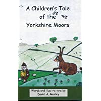 A Children's Tale of the Yorkshire Moors