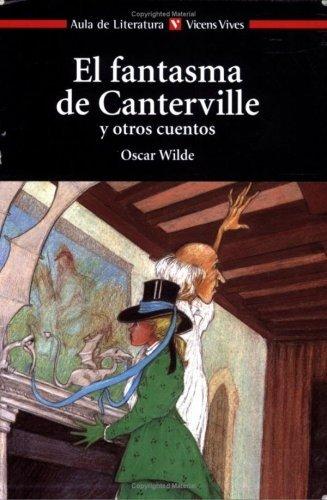 El Fantasma de Canterville y Otros Cuentos / The Canterville Ghost and Other Stories (Aula de Literatura)
