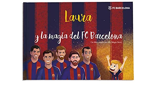 Amazon.com : Libro personalizado para niños - La magia del FCBarcelona | My Magic Story : Office Products