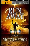 Run Away - A Thriller (Jon Stanton Mysteries Book 8)