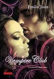 Vampire Club: Drei erotische Vampirromane