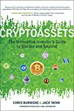 Cryptoassets: The Innovative Investor's Guide to