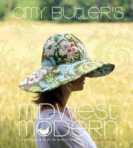 Butler Amy Paper - Amy Butler's Midwest Modern: A Fresh Design Spirit for the Modern Lifestyle
