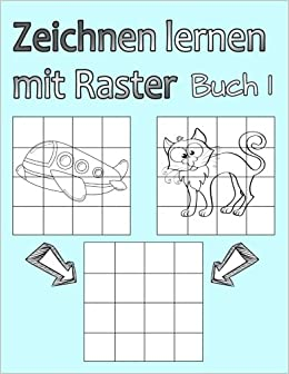 Mit Einem Raster Eine Vorlage Abzeichnen Zeichnen Lernen 3 4