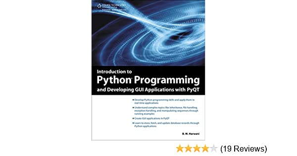 Introduction to Python Programming and Developing GUI Applications