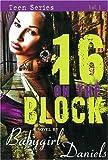 16 on the Block, Babygirl Daniels, 1601621841