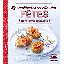 Les meilleures recettes des fêtes (100 % cuisine) (French Edition)