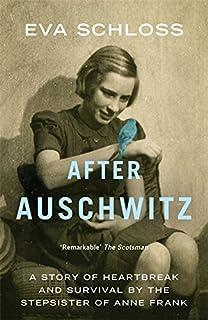 Eva's Story: A Survivor's Tale by the Stepsister of Anne Frank ...