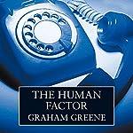 The Human Factor | Graham Greene