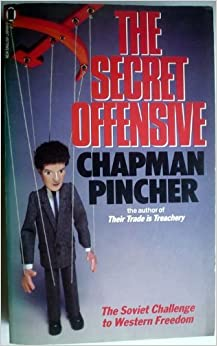 Book The Secret Offensive: A Saga of Deception, Disinformation, Subversions, Terrorism, Sabotage and Assassination by Chapman Pincher (1986-11-01)