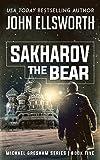 Sakharov the Bear: Legal Thrillers (Michael Gresham Legal Thrillers Book 6)