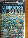 The Liberation of Sound, Herbert Russcol, 0135353939