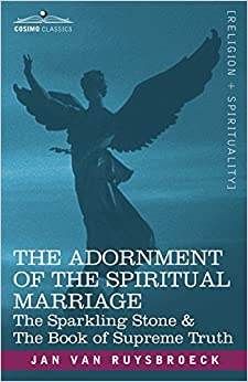 Book The Adornment of the Spiritual Marriage: The Sparkling Stone & the Book of Supreme Truth