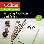 Amazing Architects & Artists: A2-B1 (Collins Amazing People ELT Readers) | F. H. Cornish - adaptor,Fiona Mackenzie - editor