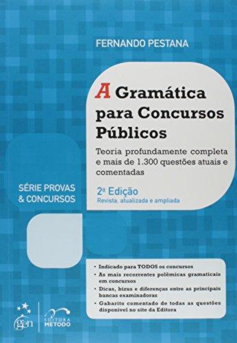 A Gramática Para Concursos Públicos - Série Provas & Concursos