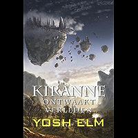 Ontwaakt verleden (Kiranne Book 3)