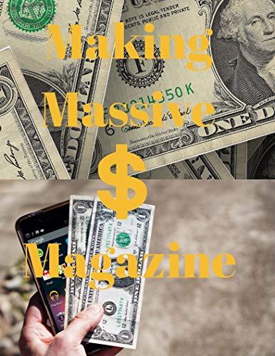 Making Massive Money Magazine