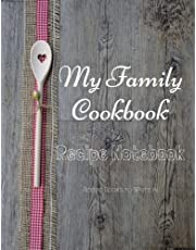 """My Family Cookbook Recipe Notebook Recipe Books to write in: My Family Cookbook Recipe Notebook Volume 13 - 100 pages 90 record pages for Blank Recipe Books to write in of 8.5"""" x 11"""" - DIY Cookbook"""