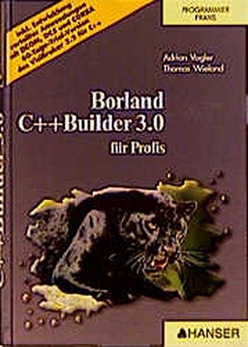 Borland C++ Builder 3.0: für Profis