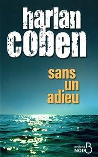 Sans un adieu, Coben, Harlan